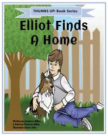 Patti Petrone Miller: Thumbs Up! Elliot Finds a Home, Buch