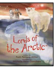 Patti Petrone Miller: Lords of the Arctic, Buch