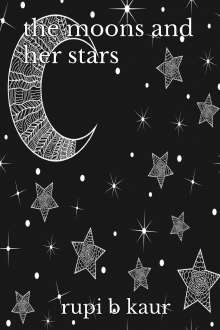 Rupi B. Kaur: The Moons and her Stars, Buch
