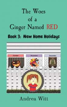 Andrea Witt: The Woes  of a  Ginger Named RED, Buch