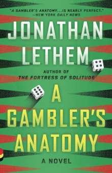 Jonathan Lethem: A Gambler's Anatomy, Buch