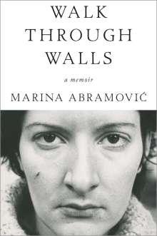 Marina Abramovic: Walk Through Walls, Buch