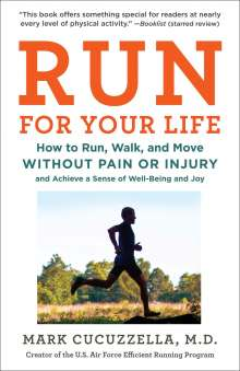 MD, Mark Cucuzzella,: Run For Your Life, Buch