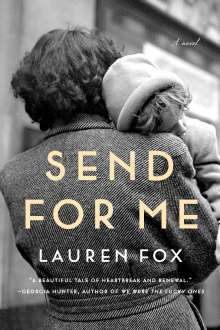 Lauren Fox: Send for Me, Buch