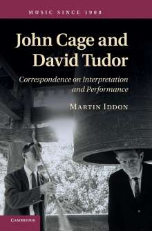 Martin Iddon: John Cage and David Tudor, Buch