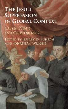The Jesuit Suppression in Global Context, Buch