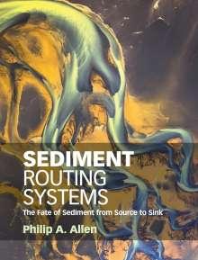 Philip A. Allen: Sediment Routing Systems, Buch