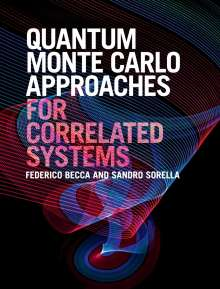 Federico Becca: Quantum Monte Carlo Approaches for Correlated Systems, Buch