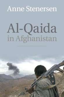 Anne Stenersen: Al-Qaida in Afghanistan, Buch