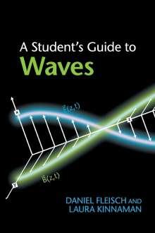 Daniel Fleisch: A Student's Guide to Waves, Buch
