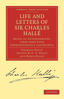 Charles Halle: Life and Letters of Sir Charles Halle, Buch