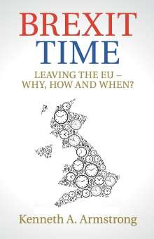 Kenneth A. Armstrong: Brexit Time, Buch