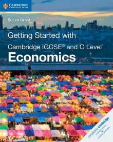 Susan Grant: Getting Started with Cambridge IGCSE® and O Level Economics, Buch