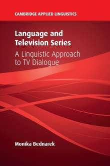 Monika Bednarek: Language and Television Series, Buch