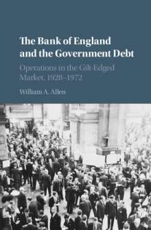 William A. Allen: The Bank of England and the Government Debt, Buch