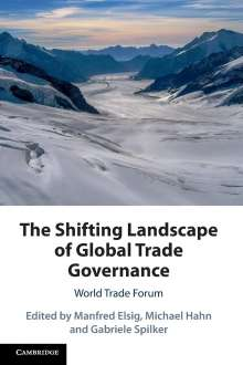 The Shifting Landscape of Global Trade Governance, Buch