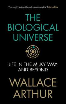 Wallace Arthur: The Biological Universe, Buch