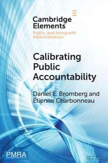 Daniel E. Bromberg: Calibrating Public Accountability, Buch