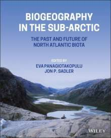 Biogeography in the Sub-Arctic: The Past and Future of North Atlantic Biotas, Buch