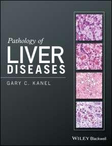 Gary C. Kanel: Pathology of Liver Diseases, Buch