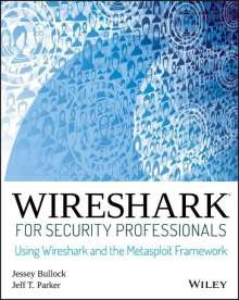 Jessey Bullock: Wireshark for Security Professionals, Buch
