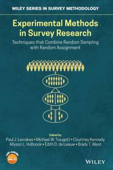 Experimental Methods in Survey Research: Techniques That Combine Random Sampling with Random Assignment, Buch