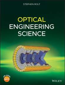 Stephen Rolt: Optical Engineering Science, Buch