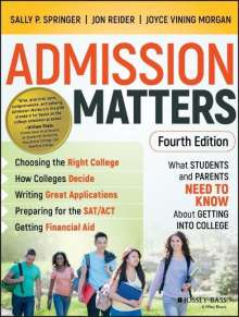Sally P. Springer: Admission Matters, Buch