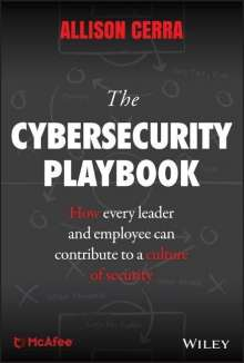 Allison Cerra: The Cybersecurity Playbook: How Every Leader and Employee Can Contribute to a Culture of Security, Buch
