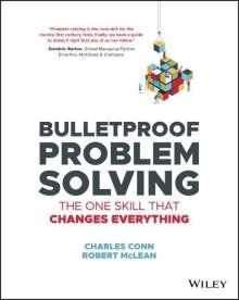 Charles Conn: Bulletproof Problem Solving, Buch