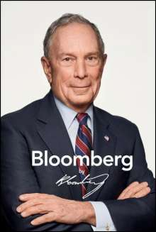 Michael R. Bloomberg: Bloomberg by Bloomberg, Revised and Updated, Buch