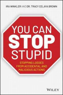 Ira Winkler: You CAN Stop Stupid, Buch