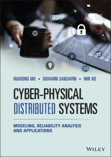 Huadong Mo: Cyber-Physical Distributed Systems: Modeling, Reliability Analysis and Applications, Buch