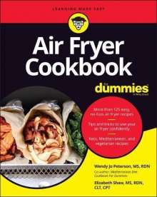 Wendy Jo Peterson: Air Fryer Cookbook For Dummies, Buch