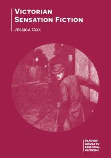 Jessica Cox: Victorian Sensation Fiction, Buch