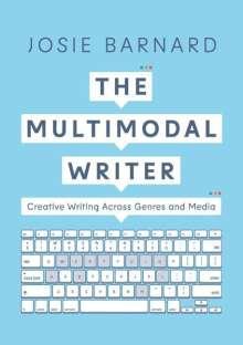 Josie Barnard: The Multimodal Writer, Buch
