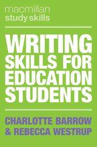Charlotte Barrow: Writing Skills for Education Students, Buch