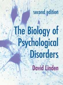 David Linden: The Biology of Psychological Disorders, Buch
