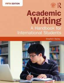 Stephen Bailey: Academic Writing, Buch