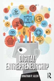 Jonathan Allen: Digital Entrepreneurship, Buch