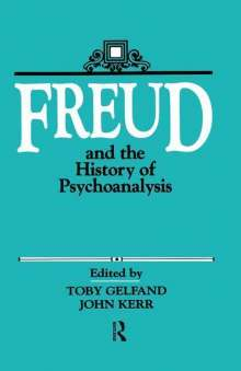 Toby Gelfand: Freud and the History of Psychoanalysis, Buch