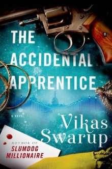 Vikas Swarup: The Accidental Apprentice, Buch