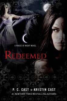 P. C. Cast: Redeemed, Buch