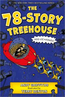 Andy Griffiths: The 78-Story Treehouse: Moo-Vie Madness!, Buch
