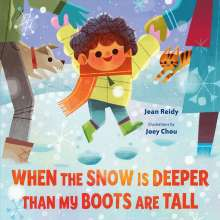 Jean Reidy: When the Snow is Deeper Than My Boots are Tall, Buch