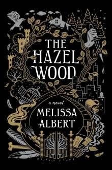 Melissa Albert: The Hazel Wood, Buch