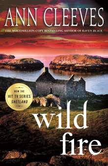 Ann Cleeves: Wild Fire: A Shetland Island Mystery, Buch