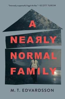 Mattias Edvardsson: A Nearly Normal Family, Buch