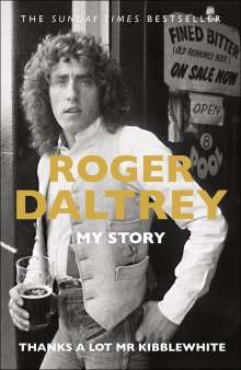 Roger Daltrey: Thanks a Lot Mr Kibblewhite, Buch