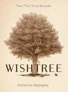 Katherine Applegate: Wishtree (Adult Edition), Buch